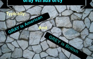 Gray versus Grey